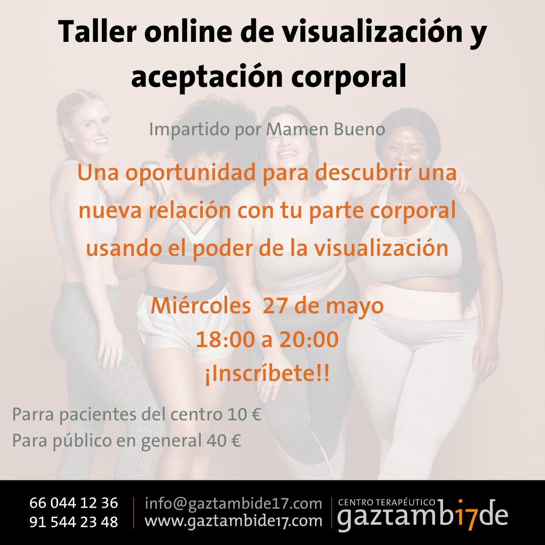 """Taller de """"Visualización y Aceptación Corporal"""" online"""